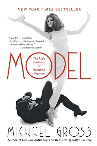 9780060541637: Model: The Ugly Business of Beautiful Women