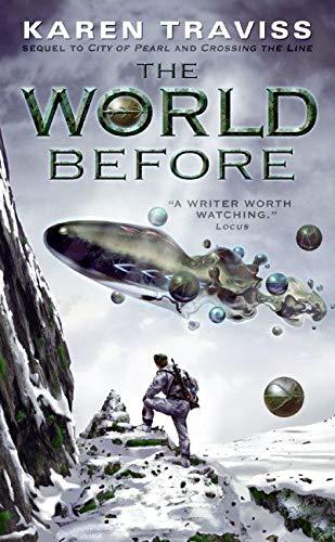 The World Before (The Wess'har Wars): Traviss, Karen