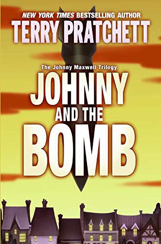 9780060541910: Johnny and the Bomb (Johnny Maxwell Trilogy)