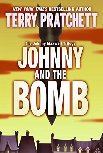 9780060541934: Johnny and the Bomb (The Johnny Maxwell Trilogy)