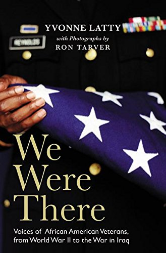 9780060542177: We Were There: Voices of African American Veterans, from World War II to the War in Iraq