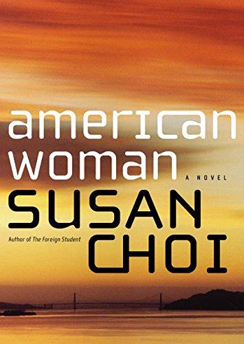 American woman; a novel: Choi, Susan