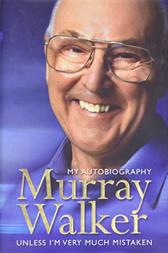 9780060542306: Murray Walker: My Autobiography: Unless I'm Very Much Mistaken
