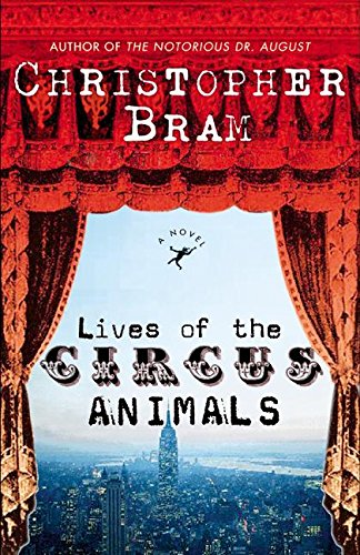 9780060542535: Lives of the Circus Animals: A Novel