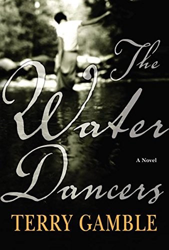 9780060542665: The Water Dancers: A Novel