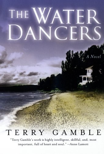 9780060542672: The Water Dancers: A Novel