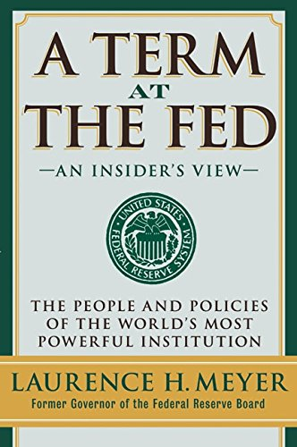 9780060542702: A Term at the Fed: An Insider's View