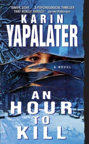 9780060542795: An Hour to Kill: A Novel