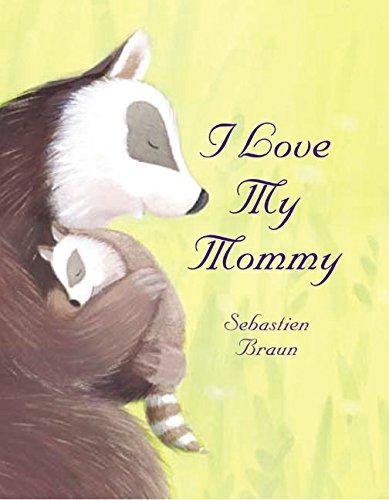 9780060543105: I Love My Mommy