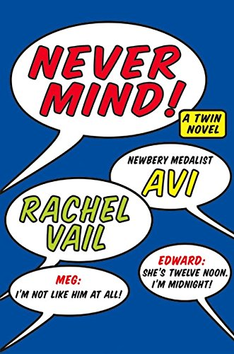 9780060543143: Never Mind!: A Twin Novel (Twin Novels)