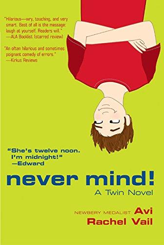 9780060543167: Never Mind!: A Twin Novel
