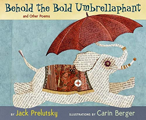 9780060543174: Behold the Bold Umbrellaphant: and Other Poems