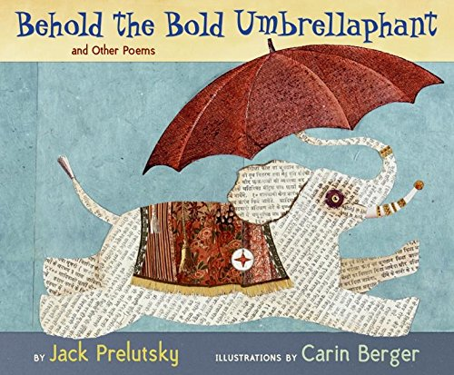 9780060543181: Behold the Bold Umbrellaphant: And Other Poems