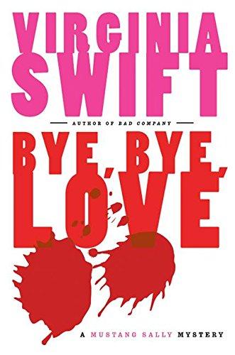 9780060543310: Bye, Bye, Love