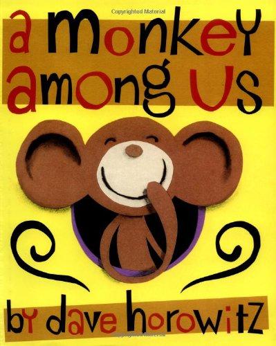 9780060543358: A Monkey Among Us