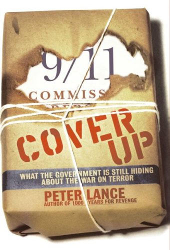 9780060543556: Cover Up: What the Government Is Still Hiding about the War on Terror