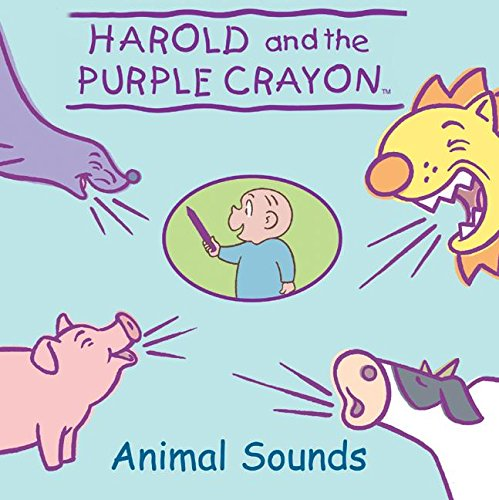 9780060543709: Harold and the Purple Crayon: Animal Sounds (Harold & the Purple Crayon)