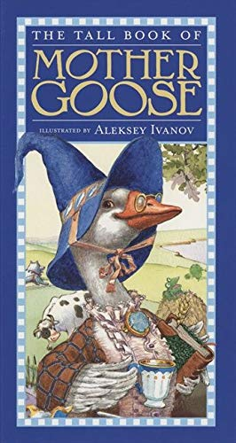9780060543730: The Tall Book of Mother Goose (Harper Tall Book)