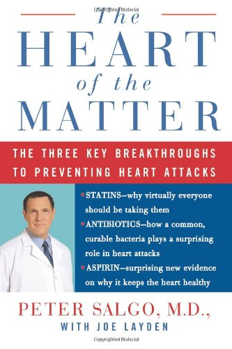 9780060544294: The Heart of the Matter: The Three Key Breakthroughs to Preventing Heart Attacks