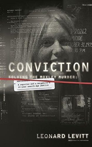 9780060544300: Conviction: Solving the Moxley Murder: A Reporter and a Detective's Twenty-Year Search for Justice