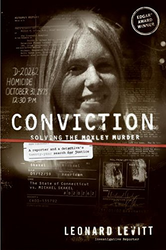 9780060544317: Conviction: Solving the Moxley Murder: A Reporter and Detective's Twenty-Year Search for Justice