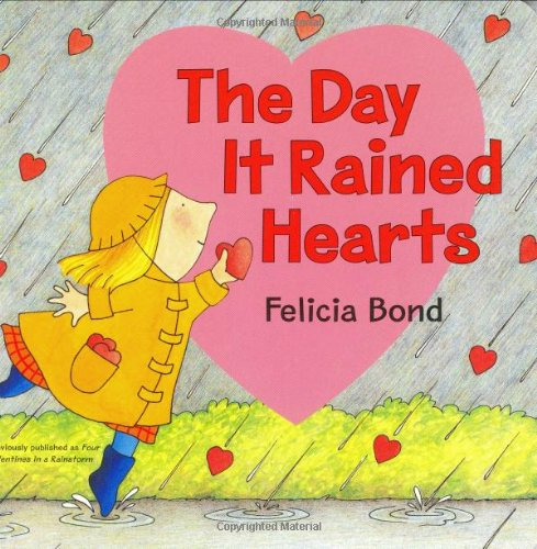 9780060544423: The Day It Rained Hearts Board Book