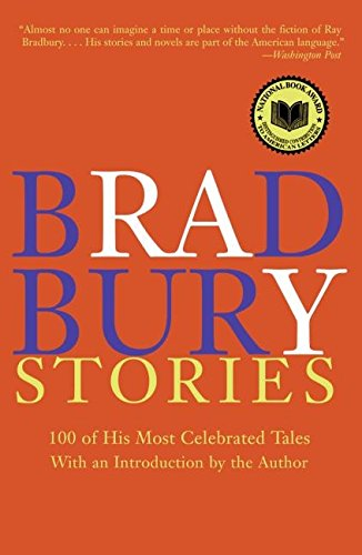 9780060544881: Bradbury Stories: 100 of His Most Celebrated Tales