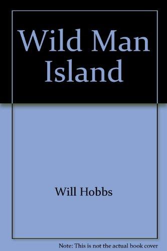 9780060545048: Wild Man Island