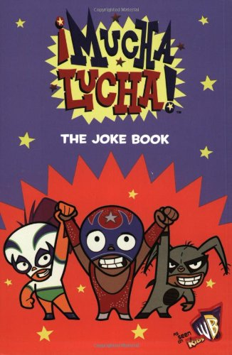 9780060545352: Mucha Lucha!: The Joke Book