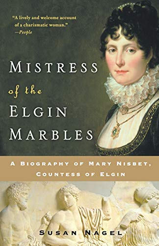 9780060545550: Mistress Of The Elgin Marbles