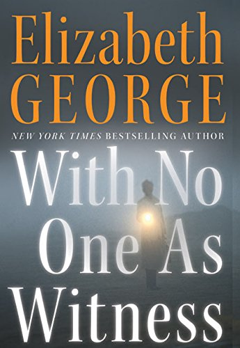 9780060545604: With No One As Witness (Thomas Lynley and Barbara Havers Novels)
