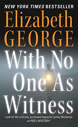 9780060545611: With No One as Witness (Thomas Lynley and Barbara Havers Novels)