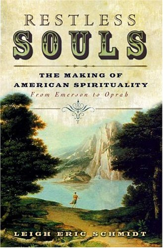 9780060545666: Restless Souls: The Making of American Spirituality