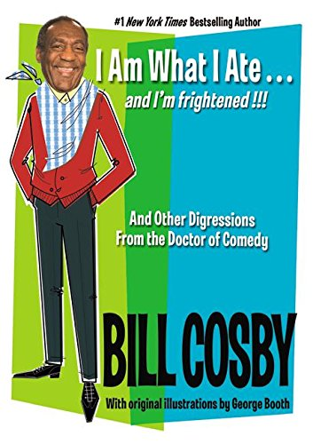 9780060545734: I Am What I Ate... and I'm Frightened!!!: And Other Digressions from the Doctor of Comedy