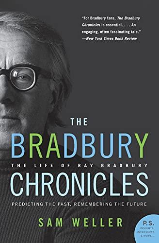 9780060545840: The Bradbury Chronicles: The Life of Ray Bradbury (P.S.)
