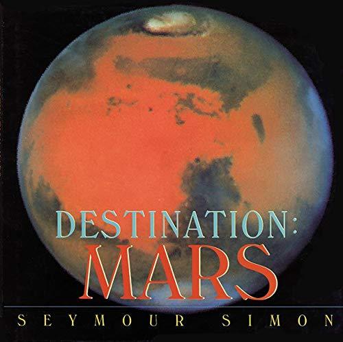 9780060546380: Destination: Mars (Destination (HarperCollins Publishers Paperback))