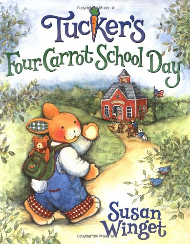 9780060546427: Tucker's Four-Carrot School Day