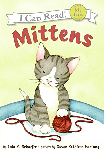 9780060546595: Mittens (My First I Can Read - Level Pre1 (Hardback))