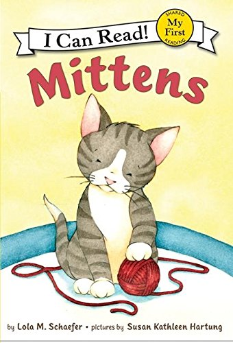 9780060546601: Mittens (My First I Can Read)