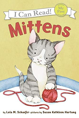 9780060546618: Mittens (My First I Can Read)
