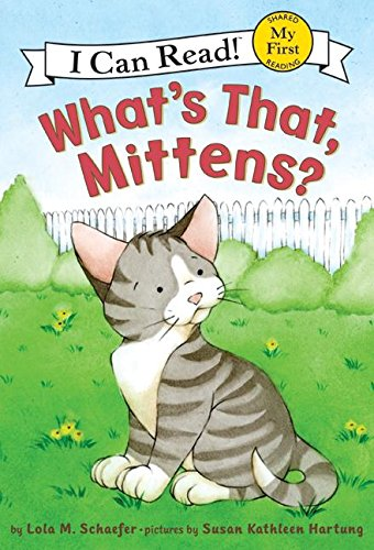 9780060546625: What's That, Mittens? (I Can Read Books)