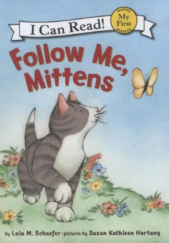9780060546656: Follow Me, Mittens (My First I Can Read)