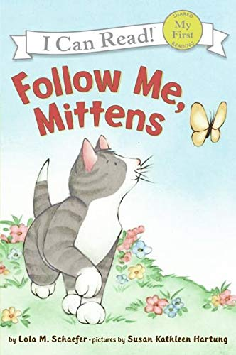 9780060546670: Follow Me, Mittens (My First I Can Read)