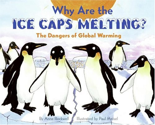 9780060546694: Why Are the Ice Caps Melting?: The Dangers of Global Warming (Let's-Read-and-Find-Out Science 2)