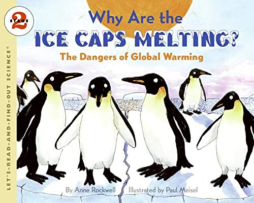 9780060546717: Why Are the Ice Caps Melting?: The Dangers of Global Warming (Let's-Read-and-Find-Out Science 2)