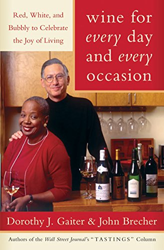 9780060548179: Wine for Every Day and Every Occasion: Red, White, and Bubbly to Celebrate the Joy of Living