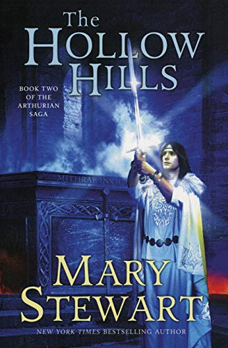 The Hollow Hills (The Arthurian Saga, Book 2): Stewart, Mary