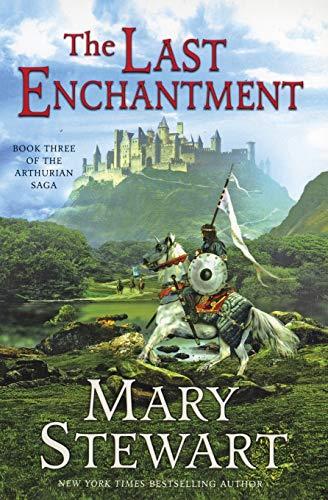 The Last Enchantment (The Arthurian Saga, Book: Mary Stewart