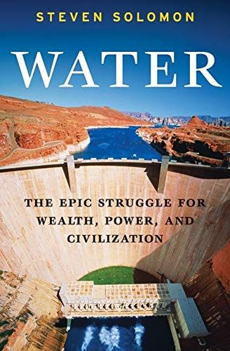9780060548308: Water: The Epic Struggle for Wealth, Power, and Civilization