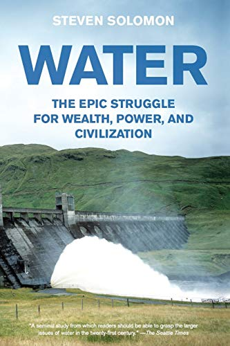 9780060548315: Water: The Epic Struggle for Wealth, Power, and Civilization